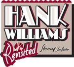 Hank Williams Revisited - Starring Tim Hadler - Branson, Missouri 2018 / 2019 Information, discount show tickets, schedule, and map