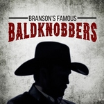 Branson's Famous Baldknobbers - Branson, Missouri 2021 / 2022 Information, discount show tickets, schedule, and map