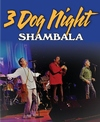 Click here for 3 Dog Night - Road to Shambla information, schedule, map, and discount tickets!