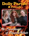 Click here for Dolly Parton & Friends - The Sweethearts of Branson Tribute information, schedule, map, and discount tickets!