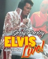 ELVIS LIVE! - starring Jerry Presley - Branson, Missouri 2021 / 2022 information, schedule, map, and discount tickets!