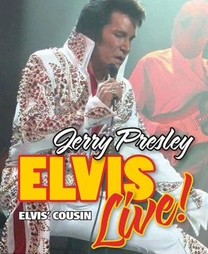 Jerry Presley's ELVIS LIVE! Tickets