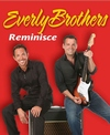 The Everly Brothers Reminisce - Branson, Missouri 2018 / 2019 information, schedule, map, and discount tickets!