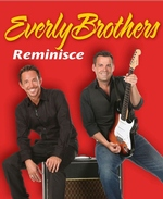 The Everly Brothers Reminisce - Branson, Missouri 2018 / 2019 Information, discount show tickets, schedule, and map