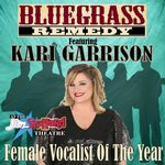 Bluegrass Remedy featuring Kari Garrison - Branson, Missouri 2018 / 2019 Information, discount show tickets, schedule, and map