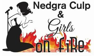 Nedgra Culp & Girls On Fire Tickets