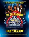 Click here for Jimmy Osmond's American Jukebox starring The 5th Dimension information, schedule, map, and discount tickets!