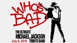 Who's Bad: The Ultimate Michael Jackson Tribute Band - Branson, Missouri 2018 / 2019 Information, show tickets, schedule, and map