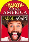 Click here for Yakov Smirnoff - Make America Laugh Again information, schedule, map, and discount tickets!