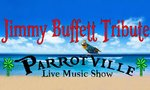 ParrotVille - Jimmy Buffet Tribute Show - Branson, Missouri 2020 / 2021 Information, discount show tickets, schedule, and map