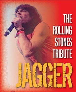 Jagger - The Rolling Stones Concert Tribute Tickets
