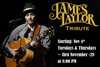 Click here for James Taylor Tribute information, schedule, map, and discount tickets!