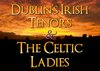 Dublin's Irish Tenors and the Celtic Ladies - Branson, Missouri 2020 / 2021 information, schedule, map, and discount tickets!