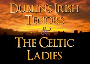 Dublin's Irish Tenors and the Celtic Ladies information, schedule, and show tickets for 2020 & 2021 in Branson, MO.