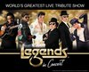 Legends in Concert 2021 / 2022 Information, Tickets, Schedule, and Map