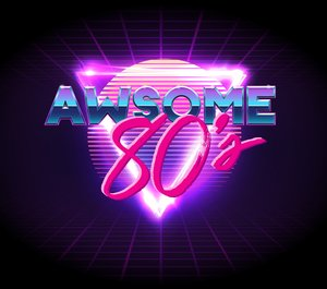 Awesome 80's Tickets
