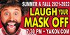 Click here for Yakov Smirnoff - Laugh Your Mask Off information, schedule, map, and discount tickets!