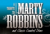 A Tribute To Marty Robbins - Branson, Missouri 2020 / 2021 information, schedule, map, and discount tickets!