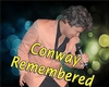 Conway Remembered Show - Branson, Missouri 2019 / 2020 information, schedule, map, and discount tickets!