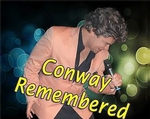 Conway Remembered Show - Branson, Missouri 2019 / 2020 Information, discount show tickets, schedule, and map