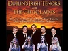Dublin's Irish Tenors and the Celtic Ladies - Branson, Missouri 2018 / 2019 information, schedule, map, and discount tickets!